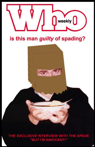 Guilty of Spading?